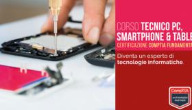 Corsi di Tecnico Pc – Smartphone e Tablet
